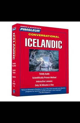 Pimsleur Icelandic Conversational Course - Level 1 Lessons 1-16 CD: Learn to Speak and Understand Icelandic with Pimsleur Language Programs