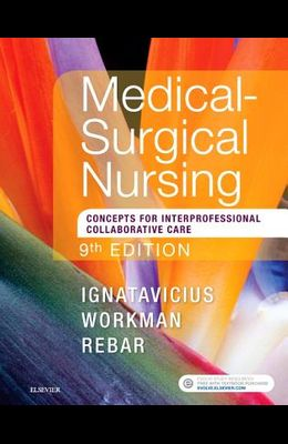 Medical-Surgical Nursing: Concepts for Interprofessional Collaborative Care, Single Volume