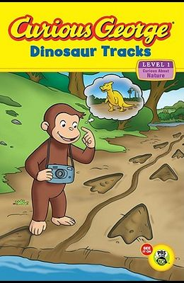 Curious George: Dinosaur Tracks: Curious about Nature
