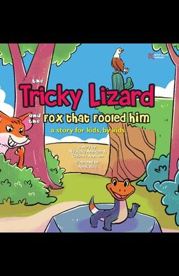 The Tricky Lizard and the Fox that Fooled Him