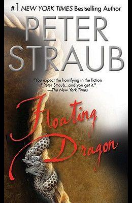 Floating Dragon: A Thriller