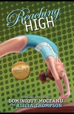 The Go-for-Gold Gymnasts, Book 3 Reaching Hig