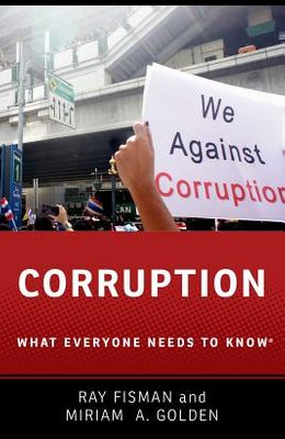 Corruption: What Everyone Needs to Know(r)