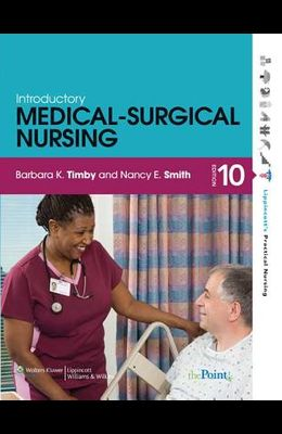 Introductory Medical-Surgical Nursing [With CDROM]