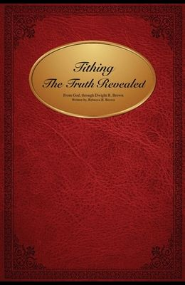 Tithing The Truth Revealed