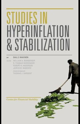 Studies in Hyperinflation and Stabilization