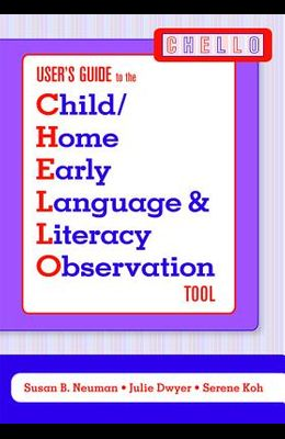 Child/Home Early Language & Literacy Observation Chello Tool