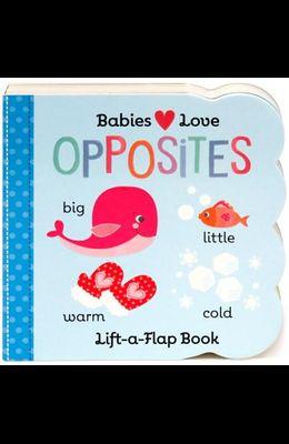 Babies Love Opposites