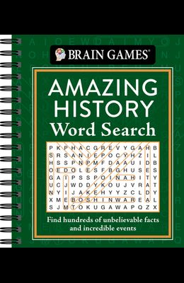 Brain Games - Amazing History Word Search: Find Hundreds of Unbelievable Facts and Incredible Events