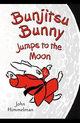 Bunjitsu Bunny Jumps to the Moon