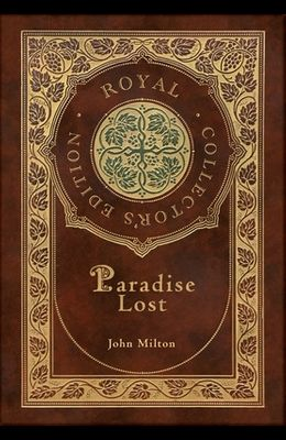 Paradise Lost (Royal Collector's Edition) (Case Laminate Hardcover with Jacket)