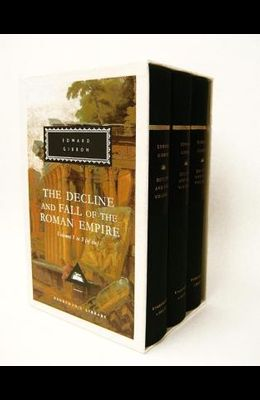 The Decline and Fall of the Roman Empire, Volumes 1 to 3 (of Six)