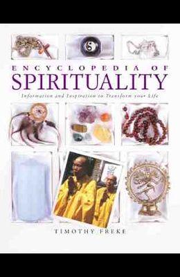 Encyclopedia of Spirituality: Essential Teachings to Transform Your Life