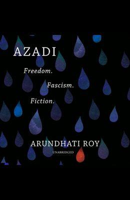 Azadi Lib/E: Freedom. Fascism. Fiction.