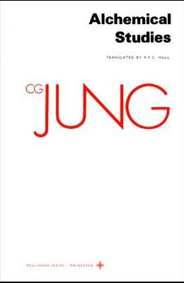 Collected Works of C.G. Jung, Volume 13: Alchemical Studies