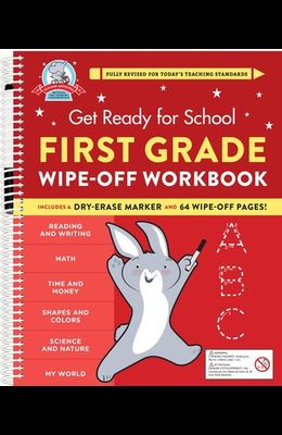 Get Ready for School: First Grade Wipe-Off Workbook