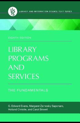 Library Programs and Services: The Fundamentals