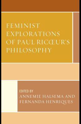 Feminist Explorations of Paul Ricoeur's Philosophy