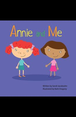 Annie and Me