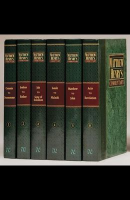 Matthew Henry 6v No CD Plain: Complete and Unabridged in 6 Volumes