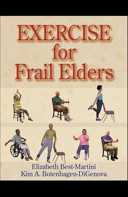 Exercise for Frail Elders