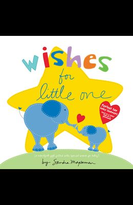Wishes for Little One: Perfect for Baby Showers! Read as a Story, Sign as a Guestbook