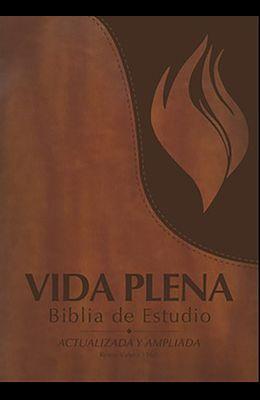 Vida Plena Biblia de Estudio - Actualizada Y Ampliada - Con Índice: Reina Valera 1960