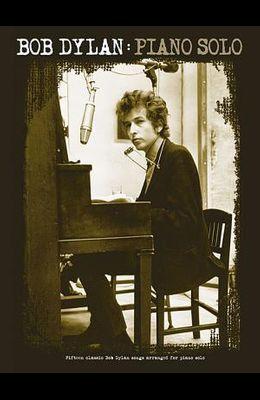Bob Dylan: Piano Solo