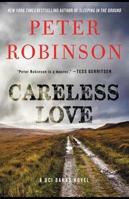 Careless Love: A DCI Banks Novel