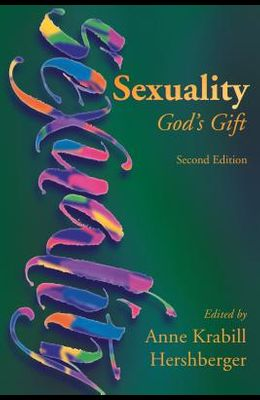 Sexuality: God's Gift