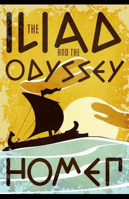 The Iliad and the Odyssey (Fall River Classic