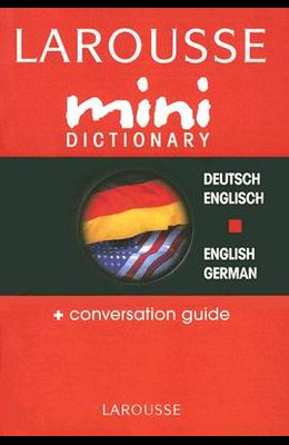 Larousse Mini Dictionary Deutsch/Englisch English/German