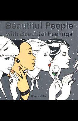 Beautiful People with Beautiful Feelings: