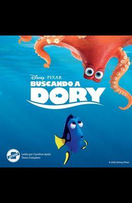 Finding Dory (Spanish Edition) Lib/E