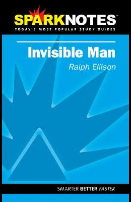 Invisible Man (Sparknotes Literature Guide)