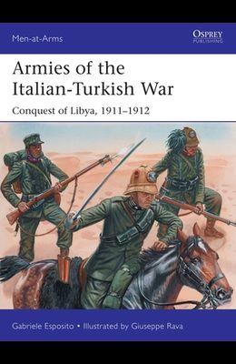 Armies of the Italian-Turkish War: Conquest of Libya, 1911-1912