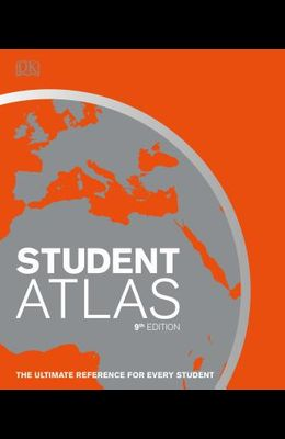 Student World Atlas, 9th Edition: The Ultimate Reference for Every Student