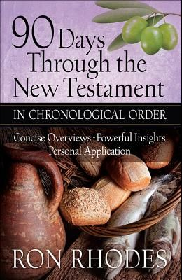 90 Days Through the New Testament in Chronological Order: *helpful Timeline *powerful Insights *personal Application