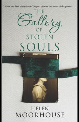 The Gallery of Stolen Souls