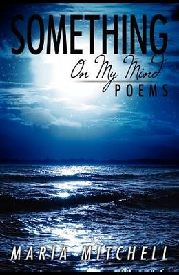 Something on My Mind: Poems