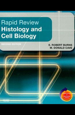 Rapid Review Histology and Cell Biology: With STUDENT CONSULT Online Access, 2e