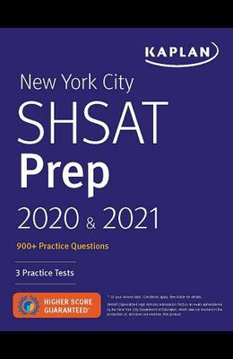 New York City Shsat Prep 2020 & 2021: 3 Practice Tests + Proven Strategies + Review
