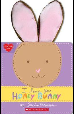 I Love You, Honey Bunny