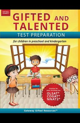 Gifted and Talented Test Preparation: Test prep for OLSAT (Level A), NNAT2 (Level A), and COGAT (Level 5/6); Workbook and practice test for children i