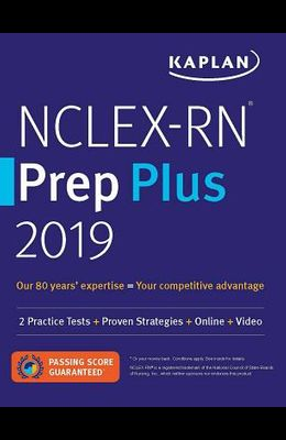 Nclex-RN Prep Plus 2019: 2 Practice Tests + Proven Strategies + Online + Video