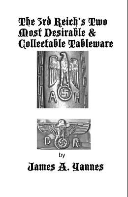 The 3rd Reich's Two Most Desirable & Collectable Tableware