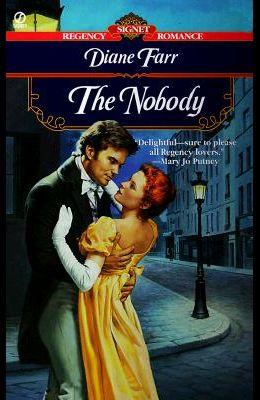 The Nobody (Signet Regency Romance)