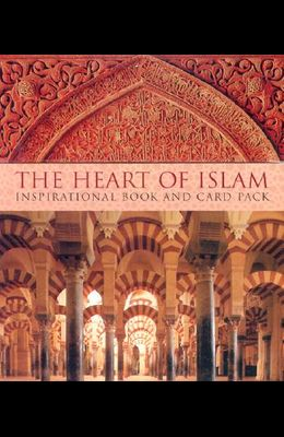 The Heart of Islam: Inspirational Book and Card Set [With Card Set]