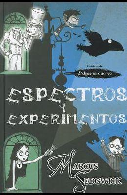 Espectros y Experimentos = Ghost and Gadgets