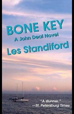 Bone Key: A John Deal Mystery